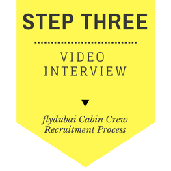 flydubai Cabin Crew Recruitment - Step by Step Process 2017 - Step 3 - Video Interview