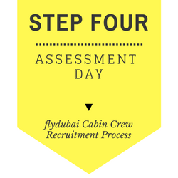 flydubai Cabin Crew Recruitment - Step by Step Process 2017 - Step 4 - Assessment Day