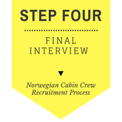 Norwegian Cabin Crew recruitment - step by step process 2017 - Step 4 - Final Interview
