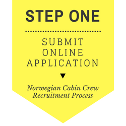 Norwegian Cabin Crew recruitment - step by step process 2017 - Step 1 - Submit online application