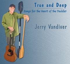 Jerry Vandiver True and Deep