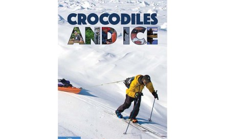 Crocodiles and Ice: A Journey into Deep Wild cover