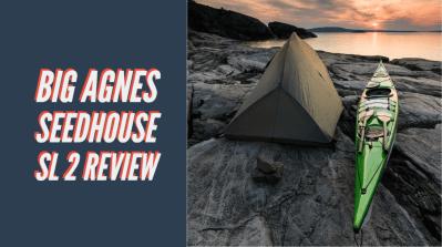 Big Agnes Seedhouse SL 2 Review