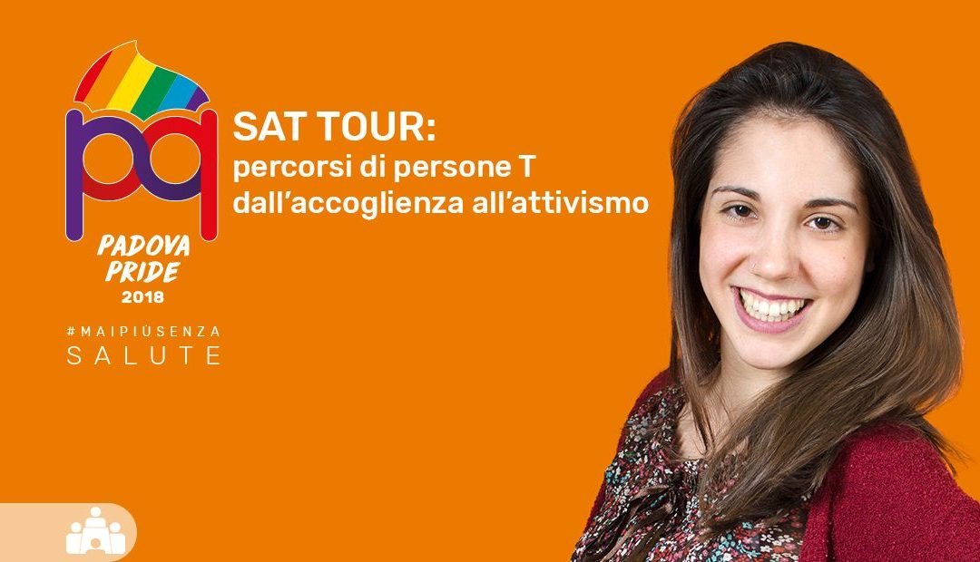 Sat Tour: percorsi di persone T dall'accoglienza all'attivismo