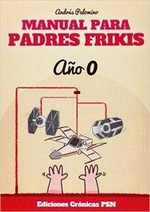 Manual para Padres Frikis