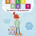 Hola Ruby. La aventura de programar