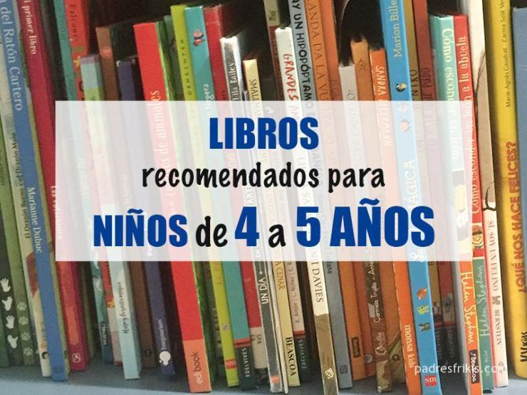 Libros recomendados para niños de 4 a 5 años