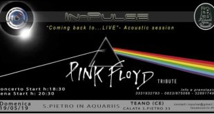 Teano – Coming back to LIVE: concerto inedito degli In-Pulse Pink Floyd Tribute Band
