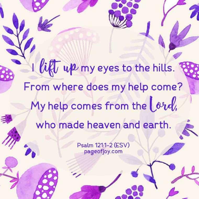 Psalm 121:1-2, ESV