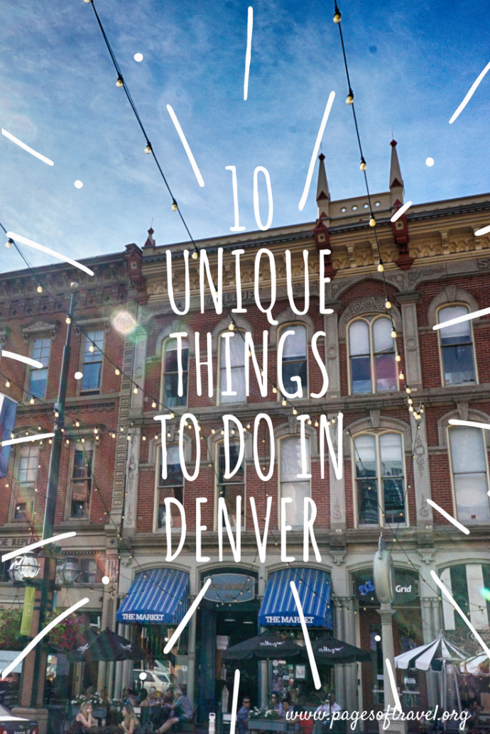 Check out these top 10 unique things to do in Denver, Colorado. As in any city there are many remarkable things to do while visiting here! www.pagesoftravel.org