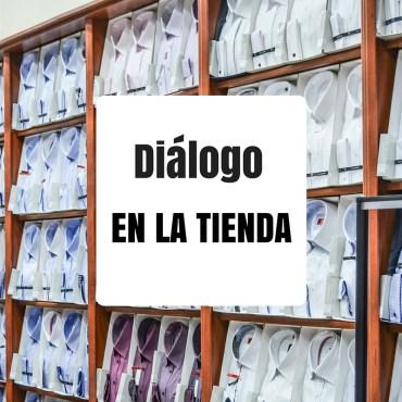 diálogo en la tienda en español