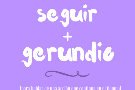 seguir + gerundio (perífrasis verbal)