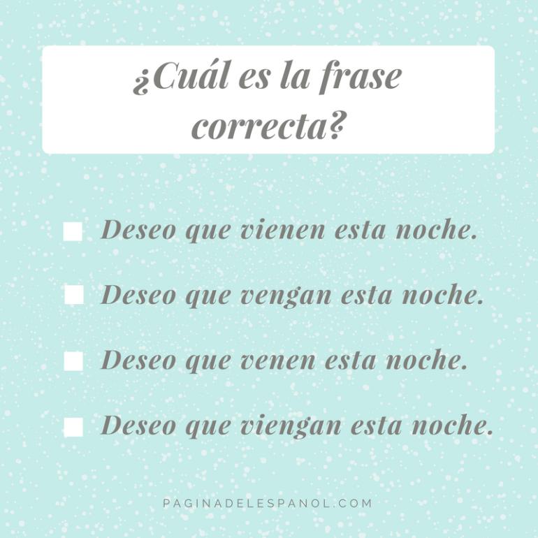 Cuál Es La Frase Correcta La Página Del Español