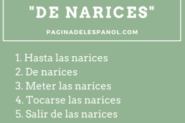 "10 frases hechas ""de narices"""