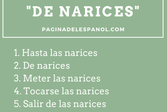 """10 frases hechas """"de narices"""""""