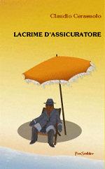 Copertina di «Lacrime d'assicuratore» di Claudio Cerasuolo