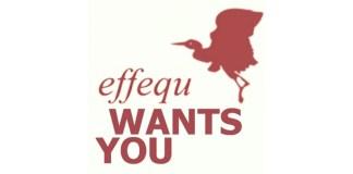 Effequ wants you!