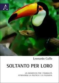 Soltanto per loro, di Leonardo Caffo