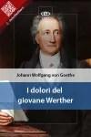 I dolori del giovane Werther di Johann Wolfgang Goethe