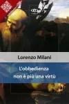L'obbedienza non è più una virtù di Lorenzo Milani