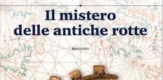 Libro Il mistero delle antiche rotte