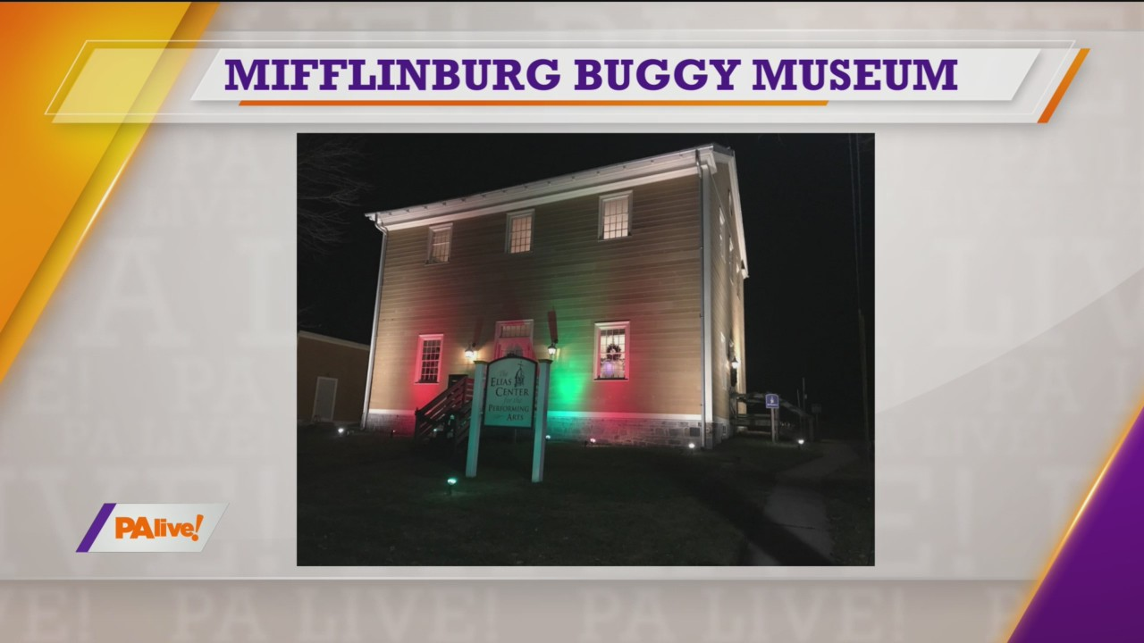 PAlive! Mifflinburg Buggy Museum December 4, 2019