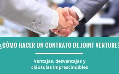 ¿Cómo hacer un contrato de JOINT VENTURE?