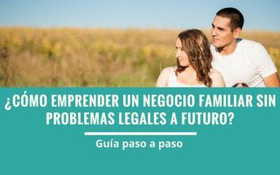 Cómo emprender un negocio familiar