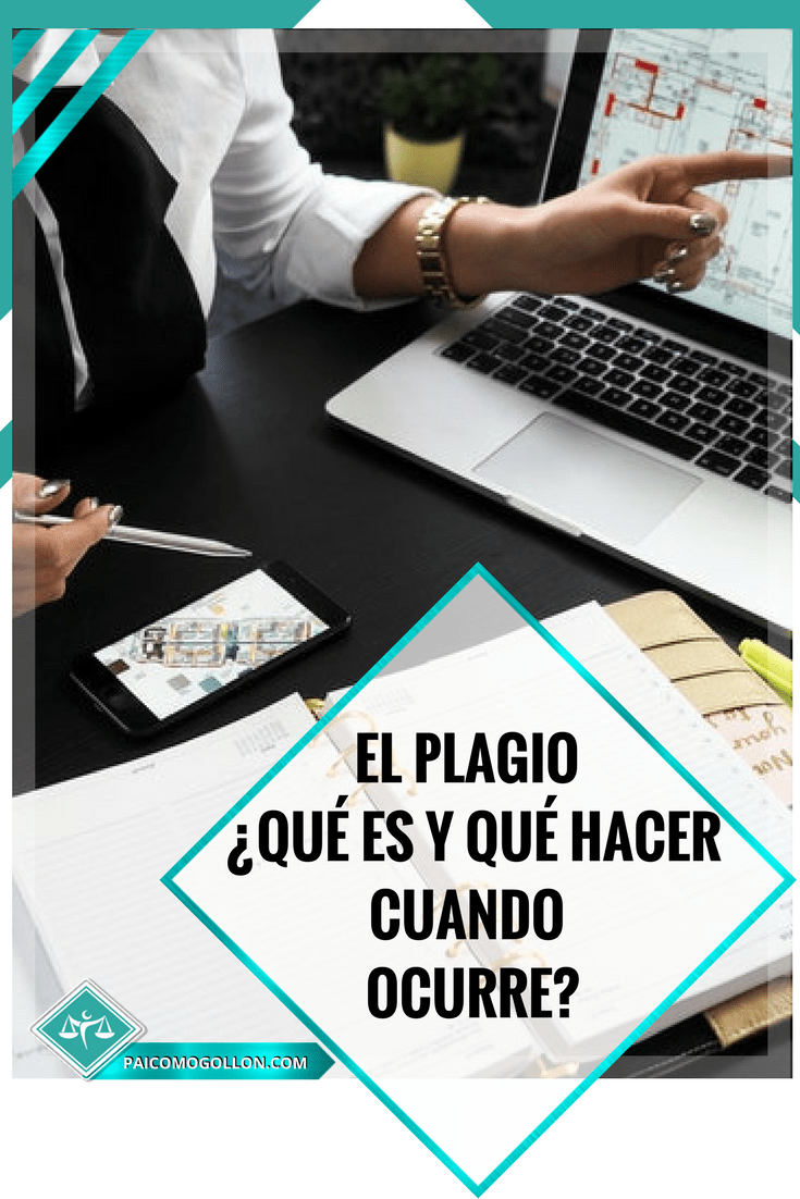 El plagio ¿Qué es y qué hacer cuando ocurre?