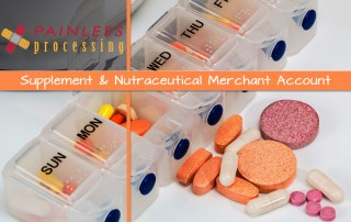 Nutraceutical Merchant Account - Supplements Payment Processing