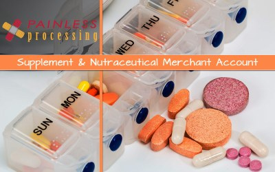Supplements & Nutraceutical Merchant Account Services