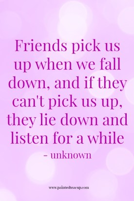 Friendship quote. How to talk to a friend who's struggling with illness. www.paintedteacup.com