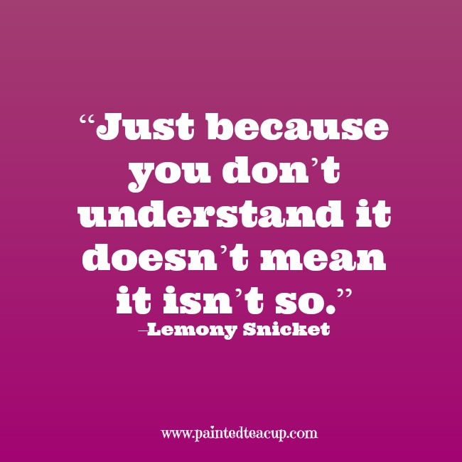 """Best Inspirational Quotes About Mental Health: """"Just Because You Don't Understand It Doesn't Mean It Isn"""
