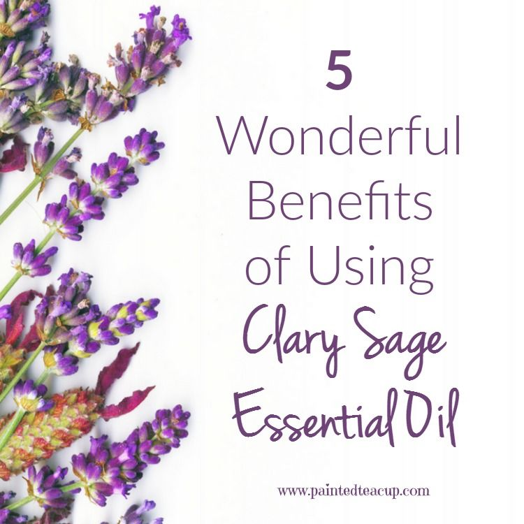 5 Wonderful Benefits of Using Clary Sage Essential Oil