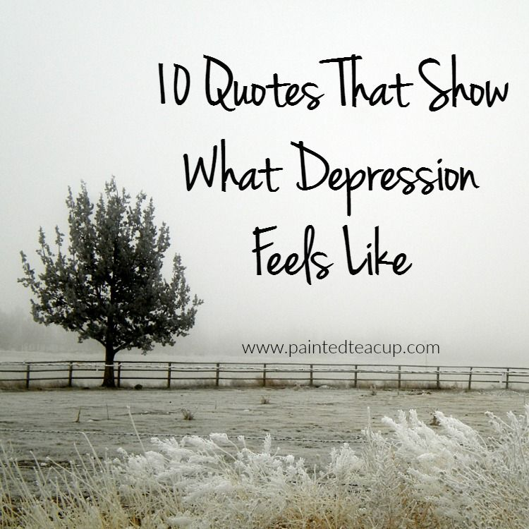Quotes To Help Depression Gorgeous 10 Quotes That Show What Depression Feels Like