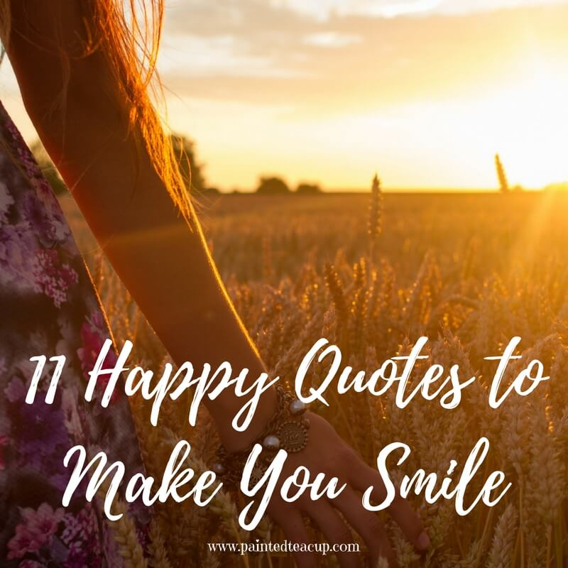 11 Happy Quotes To Make You Smile