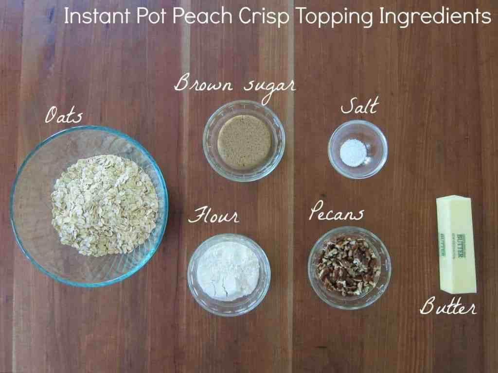 Instant Pot Peach Crisp Ingredients 1 - Paint the Kitchen Red
