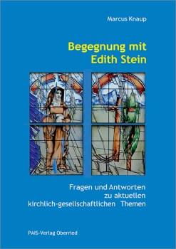 Begegnung mit Edith Stein