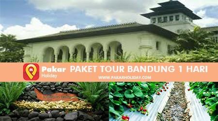 PAKET TOUR BANDUNG 1 HARI – PAKAR HOLIDAY BANDUNG