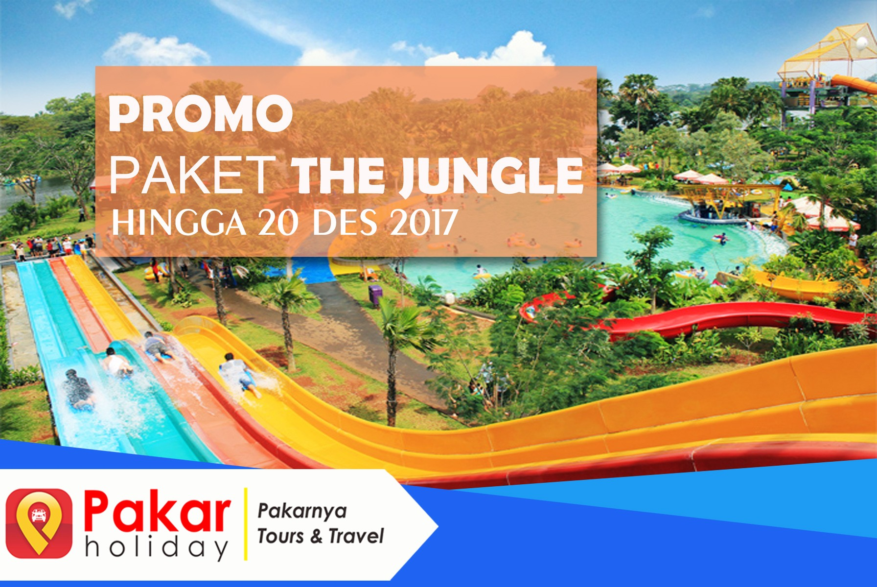 Paket Wisata The Jungle Murah 2017