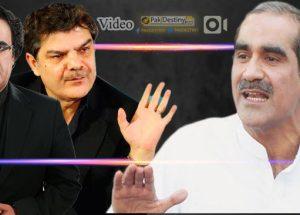 mubashir lucman,dr shahid masood,khawaja saad rafique mirasi paid