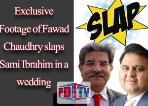 fawad slaps sami ibrahi excluse video