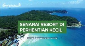 Senarai Resort / Hotel / Chalet di Perhentian Kecil