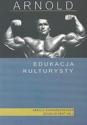 książka arnold schwarzenegger edukacja kulturysty