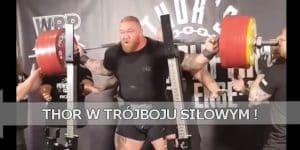 Hafthor Bjornsson strongman trójbój siłowy