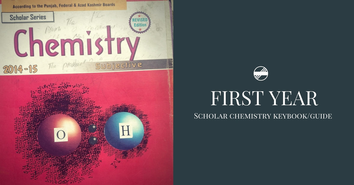 First Year Scholar Chemistry Guide/Keybook PDF | Pakget