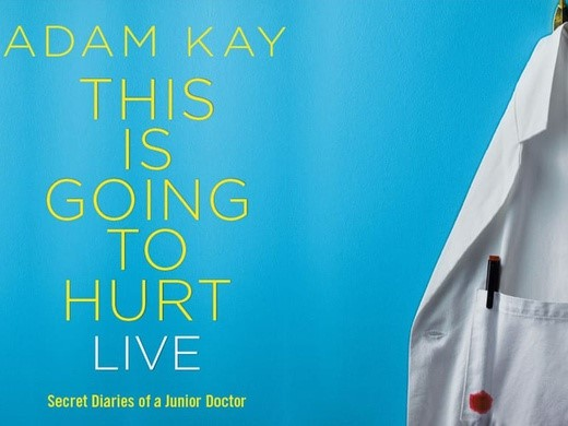 Adam Kay This Is Going to Hurt, Palace Theatre London promotional poster