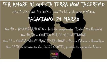 """""""PER AMORE DI QUESTA TERRA NON TACEREMO"""". Corteo a Palagiano il 24 marzo"""