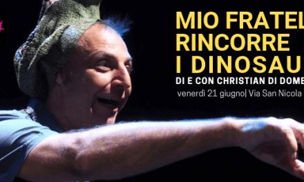 Mio fratello rincorre i dinosauri // Spettacolo teatrale a Palagiano