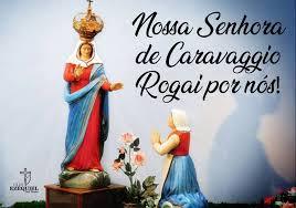 09/02 Nossa Senhora do Caravággio, rogai por nós!!